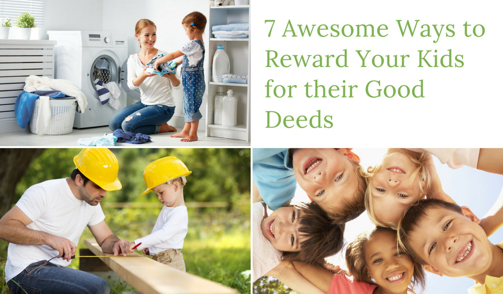7 Awesome Ways to Reward Your Kids for their Good Deeds - Dr Jonathan Toussaint