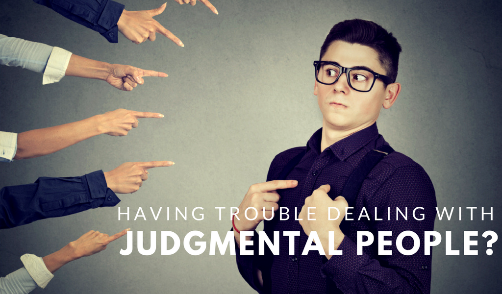 Practical Ways to Deal with Judgmental People -