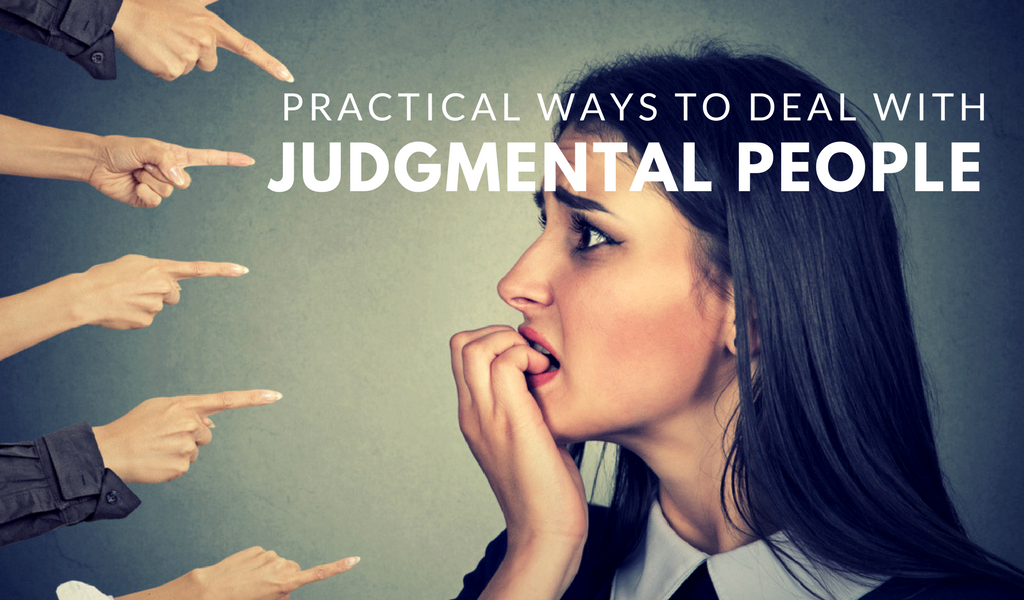 ways to deal with judgmental people
